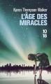 Couverture L'âge des miracles Editions 10/18 (Littérature étrangère) 2014