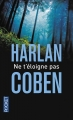 Couverture Ne t'éloigne pas Editions Pocket (Thriller) 2014