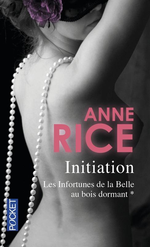 L'initiation Anne Rice
