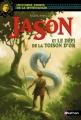 Couverture Jason et le défi de la Toison d'or Editions Nathan (Histoires noires de la mythologie) 2014