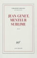 Couverture Jean Genet, menteur sublime Editions Gallimard  (Blanche) 2010