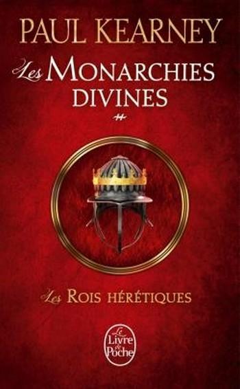 Couverture Les Monarchies divines, tome 2 : Les Rois hérétiques