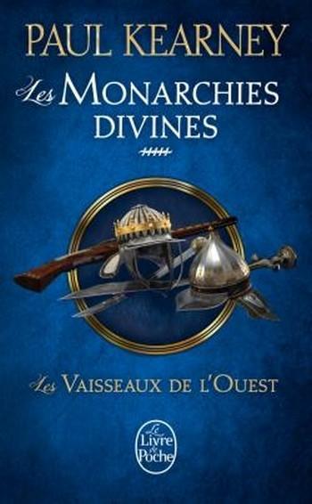 Couverture Les Monarchies divines, tome 5 : Les Vaisseaux de l'Ouest