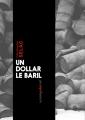 Couverture Un Dollar le baril Editions Numeriklivres 2013