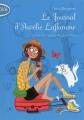 Couverture Le journal d'Aurélie Laflamme, tome 3 : Un été chez ma grand-mère Editions Michel Lafon 2013