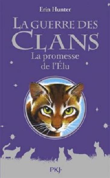 Couverture La guerre des clans, tome hs 04 : La promesse de l'élu