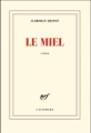 Couverture Le miel Editions Gallimard  (Blanche) 2014