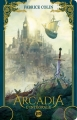 Couverture Arcadia Editions Bragelonne (Fantasy) 2014