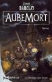 Couverture Les Chroniques des Ravens, tome 1 : AubeMort Editions Bragelonne 2002
