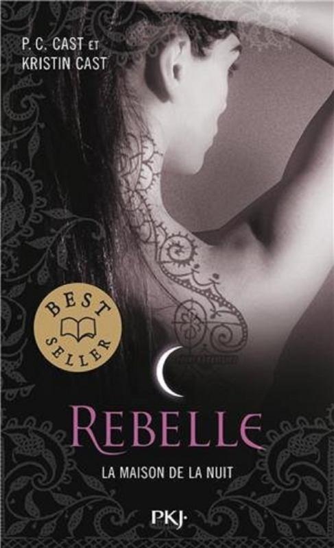 Couverture La Maison de la nuit, tome 04 : Rebelle