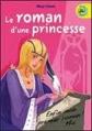 Couverture Journal d'une Princesse / Journal de Mia, princesse malgré elle, tome 4.5 : Le roman d'une princesse Editions France Loisirs (IgWan) 2009