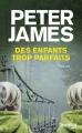 Couverture Des enfants trop parfaits Editions Fleuve (Noir) 2014