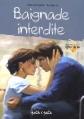 Couverture Baignade Interdite Editions Petit à petit (Lignes de vie) 2009
