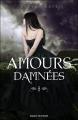 Couverture Damnés, tome 3.5 : Amours Damnées Editions Bayard (Jeunesse) 2012