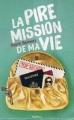 Couverture La pire mission de ma vie, tome 1 Editions Nathan 2014