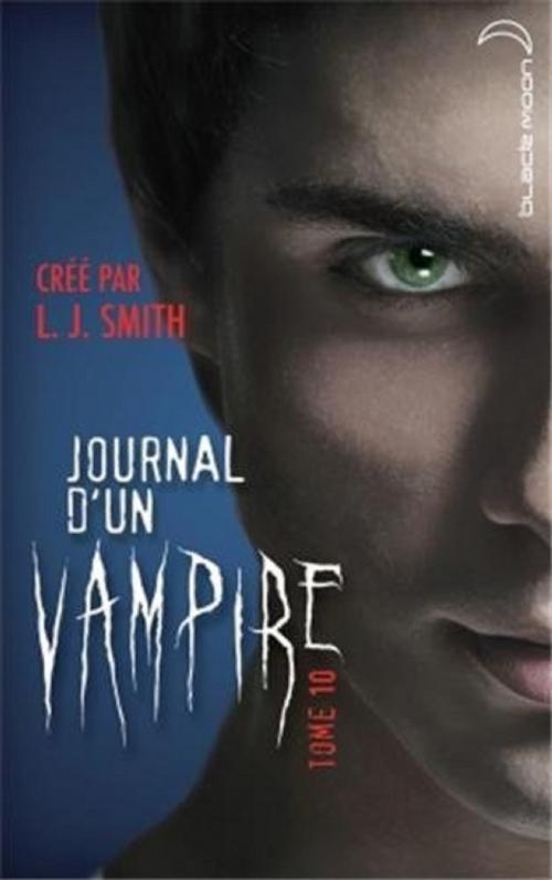 Couverture Journal d'un vampire, tome 10 : La traque