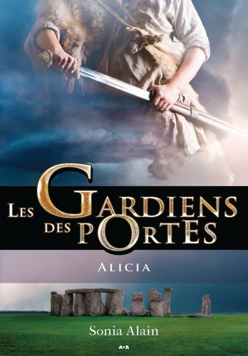 Couverture Les gardiens des portes, tome 2 : Alicia