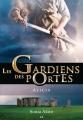 Couverture Les gardiens des portes, tome 2 : Alicia Editions AdA 2014