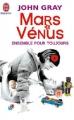 Couverture Mars et Vénus ensemble pour toujours Editions J'ai Lu 2003