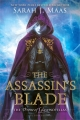 Couverture Throne of Glass Novellas: The Assassin's Blade Editions Bloomsbury 2014