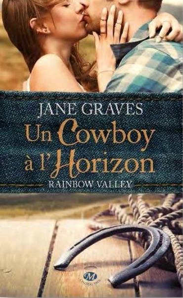 Couverture Rainbow Valley, tome 1 : Un Cowboy à l'horizon