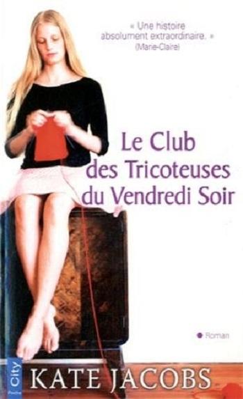 Knitting Club Meme : Le club des tricoteuses tome d une vie à l autre