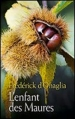 Couverture L'enfant des Maures Editions France Loisirs 2013