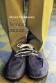 Couverture Je vais mieux Editions France Loisirs 2013