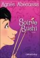 Couverture Soirée sushi Editions Calmann-Lévy 2010