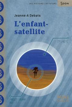 Couverture L'Enfant-satellite