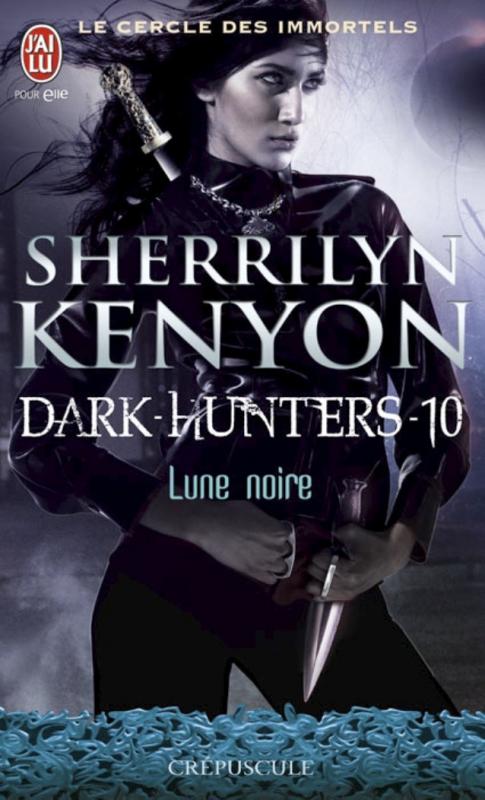 Couverture Le cercle des immortels : Dark-hunters, tome 10 : Lune noire