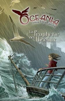 Couverture Océania, tome 1 : La Prophétie des Oiseaux