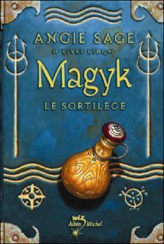 Couverture Magyk, tome 5 : Le sortilège