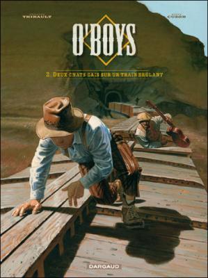 Couverture O'Boys, tome 2 : Deux chats gais sur un train brûlant