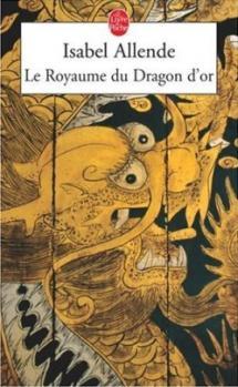 Couverture Mémoires de l'aigle et du jaguar, tome 2 : Le royaume du dragon d'or