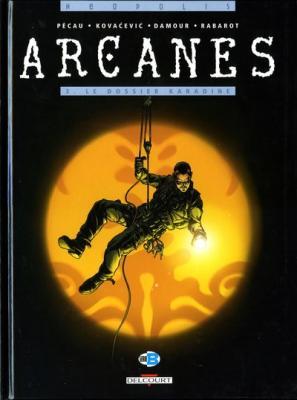 Couverture Arcanes, tome 3 : Le Dossier Karadine