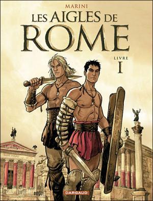Couverture Les Aigles de Rome, tome 1