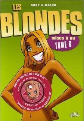 Couverture Les blondes, tome 06 : Mises à nu