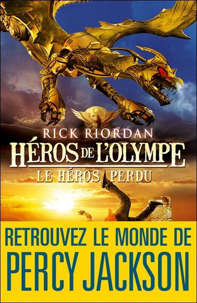 Couverture Héros de l'Olympe, tome 1 : Le Héros perdu