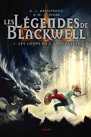 Couverture Les légendes de Blackwell, tome 1 : Les loups de l'apocalypse