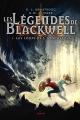 Couverture Les légendes de Blackwell, tome 1 : Les loups de l'apocalypse Editions Milan 2014