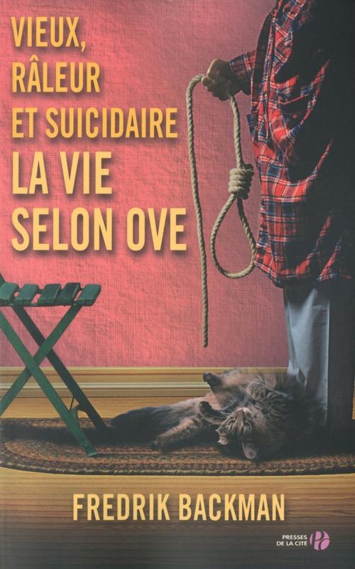 Couverture Vieux, râleur et suicidaire : La vie selon Ove