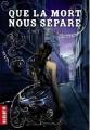 Couverture Revenants, tome 2 : Que la mort nous sépare Editions Milan (Macadam) 2013
