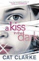 Couverture A kiss in the dark Editions Quercus (Fiction) 2014