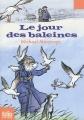 Couverture Le jour des baleines Editions Folio  (Junior) 2011