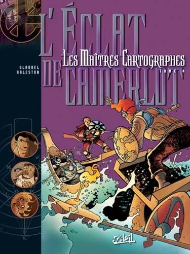Couverture Les Maîtres Cartographes, tome 4 : L'éclat de Camerlot