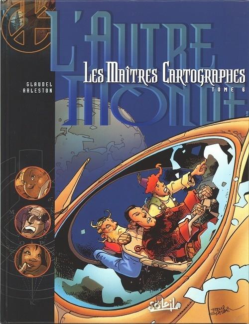 Couverture Les Maîtres Cartographes, tome 6 : L'autre monde