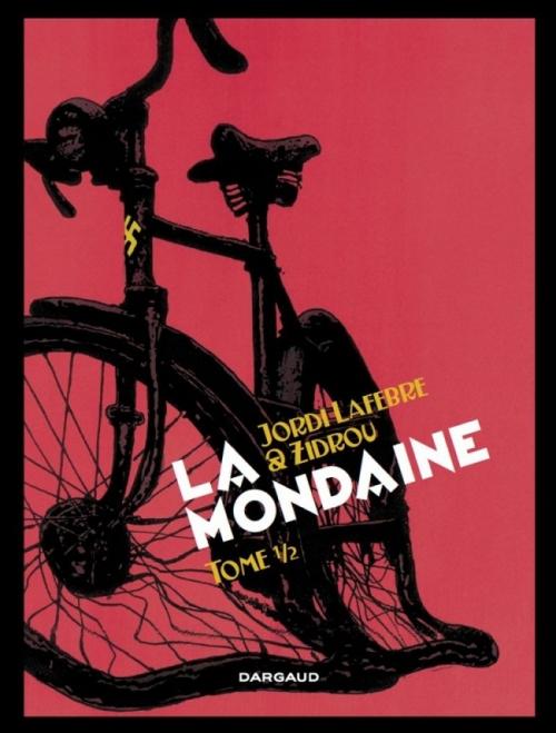 Couverture La mondaine, tome 1