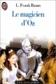 Couverture Le magicien d'Oz Editions J'ai Lu (Les classiques) 1993