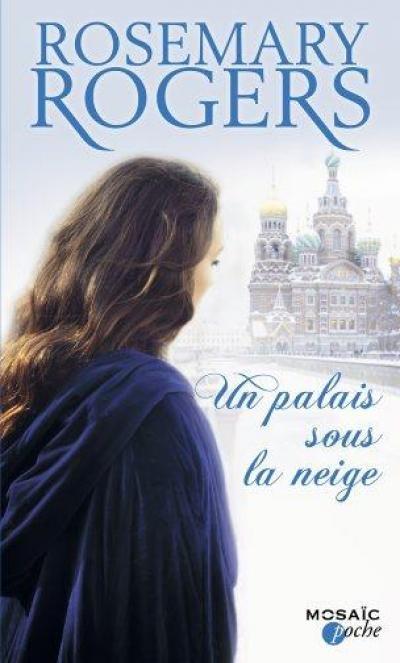 http://unbrindelecture.blogspot.fr/2014/04/un-palais-sous-la-neige-de-rosemary.html